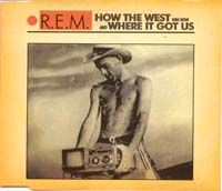 Cover R.E.M. - How The West Was Won And Where It Got Us