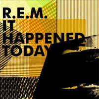Cover R.E.M. - It Happened Today