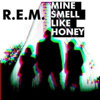 Cover R.E.M. - Mine Smell Like Honey