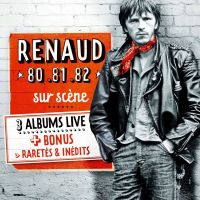 Cover Renaud - 80 .81 .82 sur scène