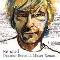 Cover Renaud - Docteur Renaud, Mister Renard