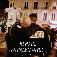 Cover Renaud - J'ai embrassé un flic