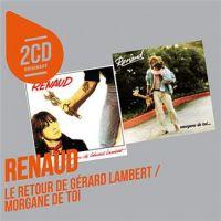 Cover Renaud - Le retour de Gérard Lambert + Morgane de toi