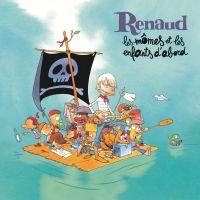 Cover Renaud - Les mômes et les enfants d'abord