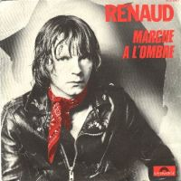 Cover Renaud - Marche à l'ombre