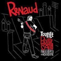 Cover Renaud - Tournée rouge sang - Paris Bercy + Hexagone