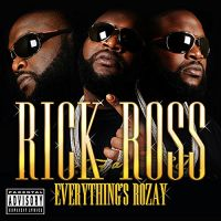 Cover Rick Ross - Everything's Rozay