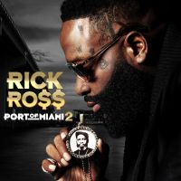 Cover Rick Ross - Port Of Miami 2