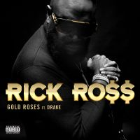 Cover Rick Ross feat. Drake - Gold Roses