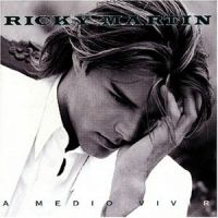 Cover Ricky Martin - A medio vivir