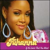 Cover Rihanna - If It's Lovin' That You Want
