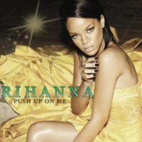 Cover Rihanna - Push Up On Me