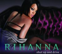 Cover Rihanna - Shut Up And Drive