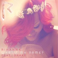 Cover Rihanna feat. Drake - What's My Name?