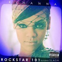 Cover Rihanna feat. Slash - Rockstar 101