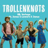 Cover Rik Verheye feat. Jonas, Lennert & Janus - Trollenknots