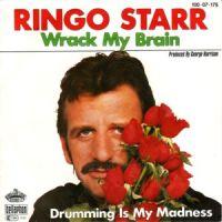 Cover Ringo Starr - Wrack My Brain