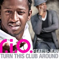 Cover R.I.O. feat. U-Jean - Turn This Club Around