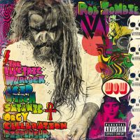 Cover Rob Zombie - The Electric Warlock Acid Witch Satanic Orgy Celebration Dispenser
