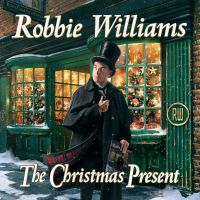 Cover Robbie Williams - The Christmas Present