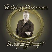 Cover Robby Strauven - De ring die jij draagt!