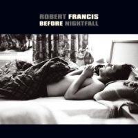 Cover Robert Francis - Before Nightfall