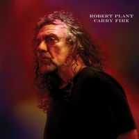 Cover Robert Plant - Carry Fire