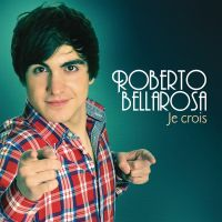 Cover Roberto Bellarosa - Je crois