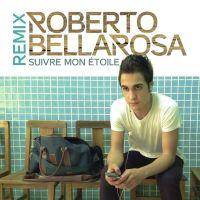 Cover Roberto Bellarosa - Suivre mon étoile