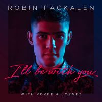 Cover Robin Packalen with Kovee & Joznez - I'll Be With You