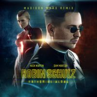Cover Robin Schulz, Nick Martin & Sam Martin - Rather Be Alone