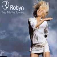 Cover Robyn - Keep This Fire Burning