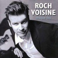 Cover Roch Voisine - Chaque feu...