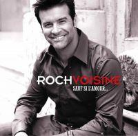 Cover Roch Voisine - Sauf si l'amour...