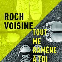 Cover Roch Voisine - Tout me ramène à toi