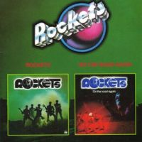 Cover Rockets - Rockets/On The Road Again