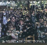 Cover Rod Stewart - A Night On The Town