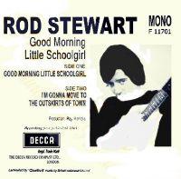 Cover Rod Stewart - Good Morning Little Schoolgirl