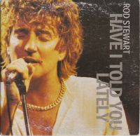 Cover Rod Stewart - Have I Told You Lately