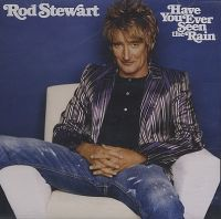 Cover Rod Stewart - Have You Ever Seen The Rain