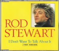 Cover Rod Stewart - I Don't Want To Talk About It (1989)
