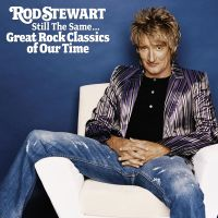 Cover Rod Stewart - Still The Same... Great Rock Classics Of Our Time