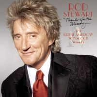 Cover Rod Stewart - Thanks For The Memory... The Great American Songbook Volume IV