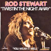 Cover Rod Stewart - Twistin' The Night Away