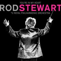 Cover Rod Stewart with The Royal Philharmonic Orchestra - You're In My Heart