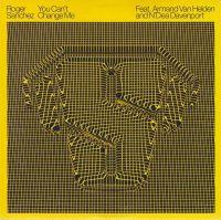Cover Roger Sanchez feat. Armand Van Helden and N'Dea Davenport - You Can't Change Me