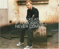 Cover Ronan Keating - If Tomorrow Never Comes