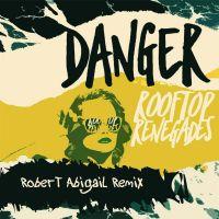 Cover Rooftop Renegades - Danger
