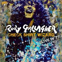 Cover Rory Gallagher - Check Shirt Wizard - Live In '77
