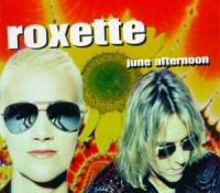 Cover Roxette - June Afternoon